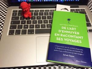 J'ai lu «De l'art d'ennuyer en racontant ses voyages»