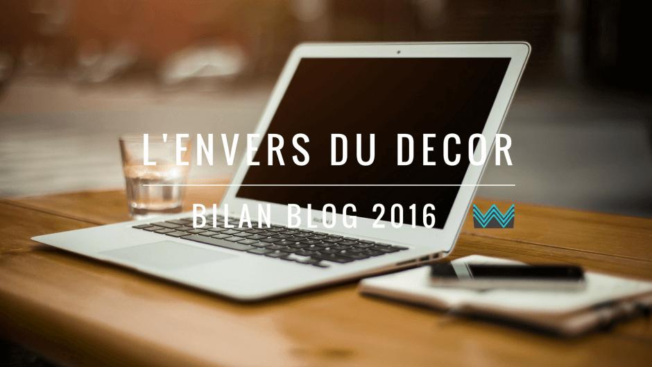 L'heure du bilan de mon blog en 2016